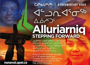 "A poster for ""Alluriarniq — Stepping Forward: Youth Perspectives on High School Education in Nunavut"